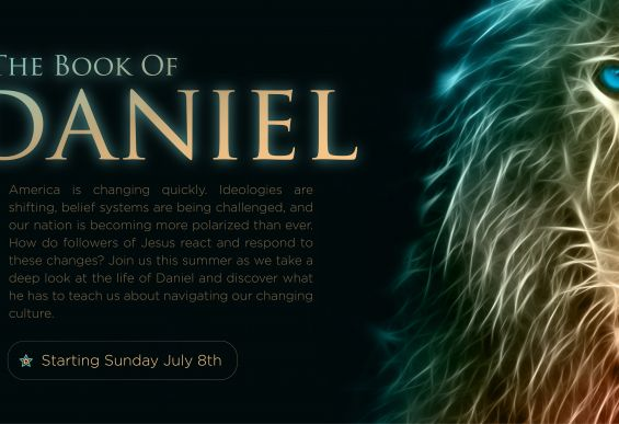 The book of Daniel- Stand firm and love well